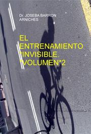 El Entrenamiento Invisible. Ganar por potencia Volumen 2